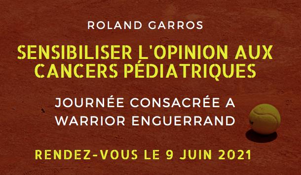 Rendez-vous à Roland Garros le 9 juin pour la journée consacrée à Warrior Enguerrand